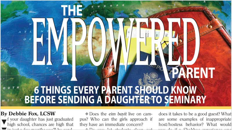 The Empowered Parent - 6 Things Every Parent Should Know Before Sending a Daughter to Seminary
